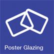 Poster Glazing